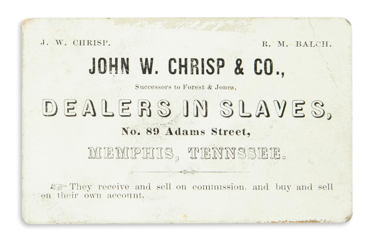 (SLAVERY AND ABOLITION.) Trade card for John W. Chrisp & Co., Dealers in Slaves.