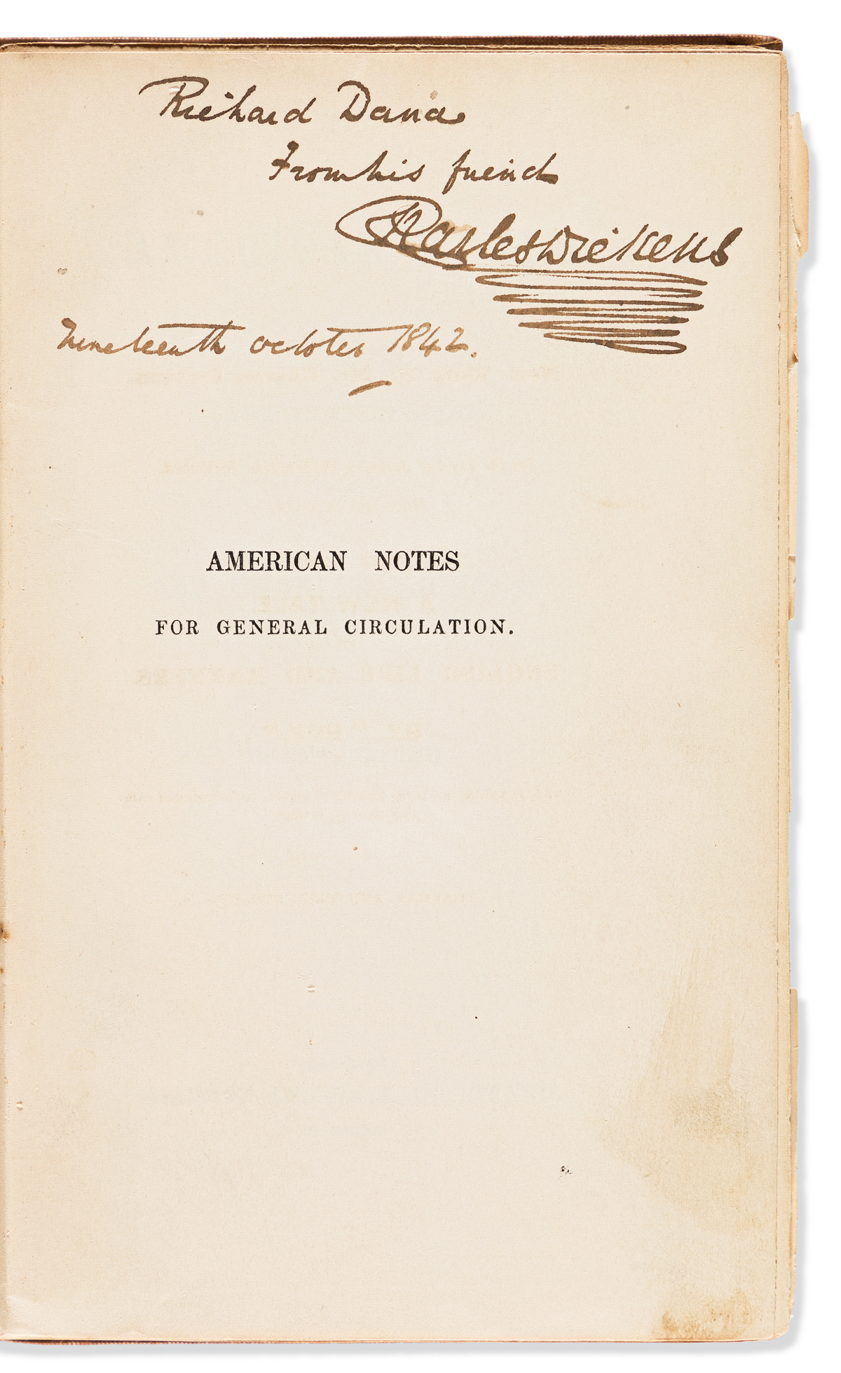 DICKENS, CHARLES. American Notes for General Circulation.