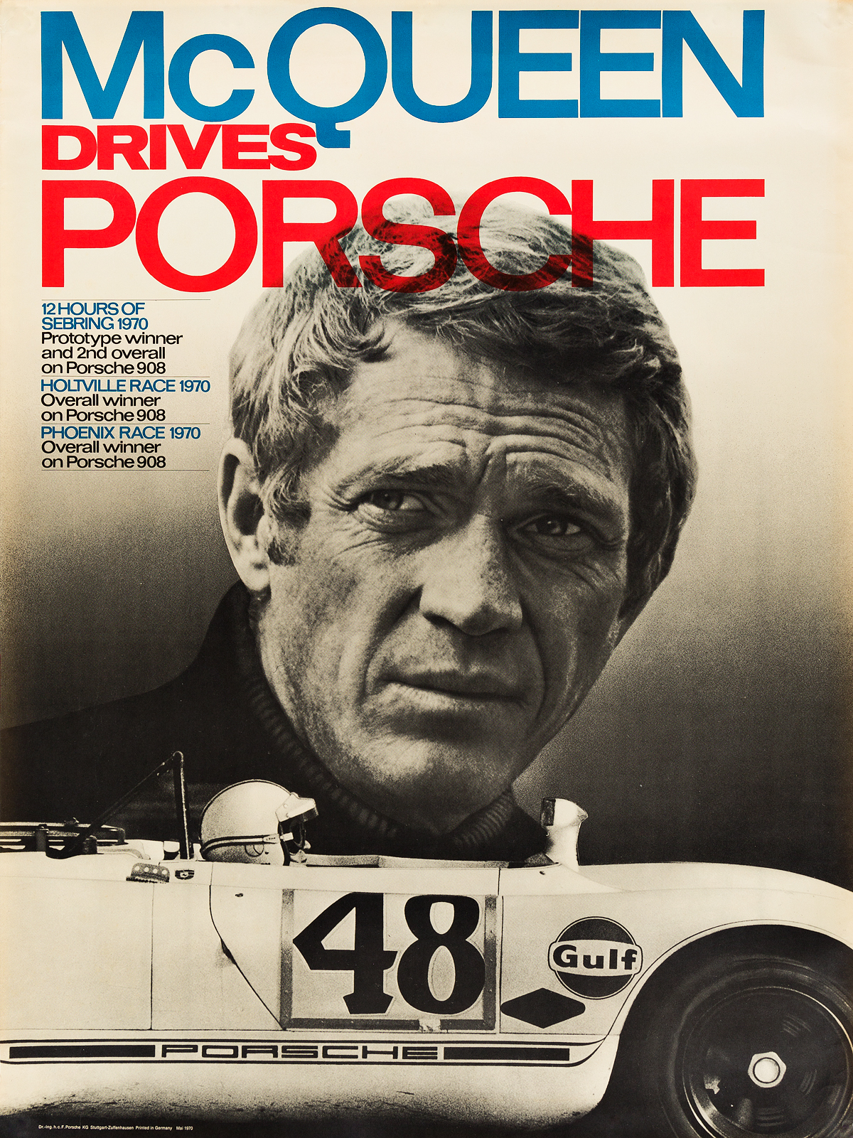 DESIGNER UNKNOWN. MCQUEEN DRIVES PORSCHE. 1970. 39x29 inches, 100x75 cm. F. Porsche, Stuttgart.