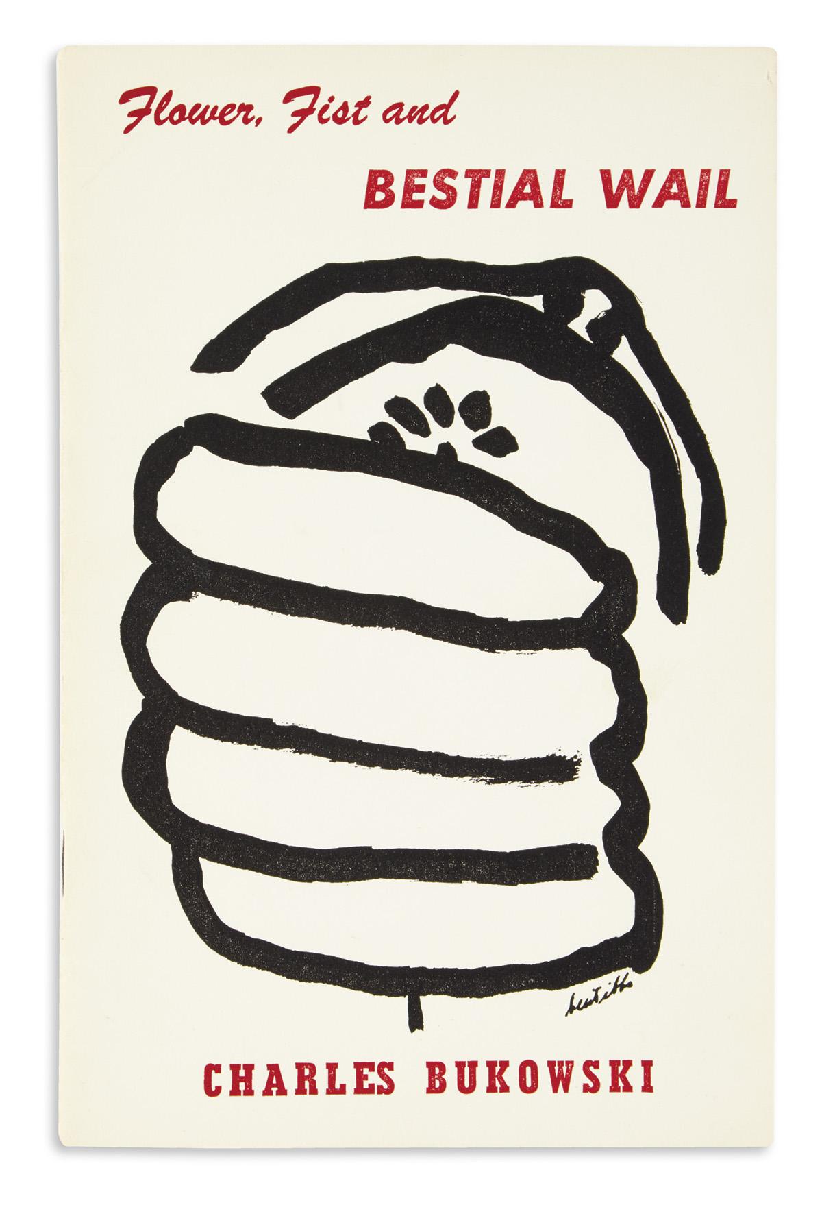 BUKOWSKI, CHARLES. Flower, Fist and Bestial Wail.