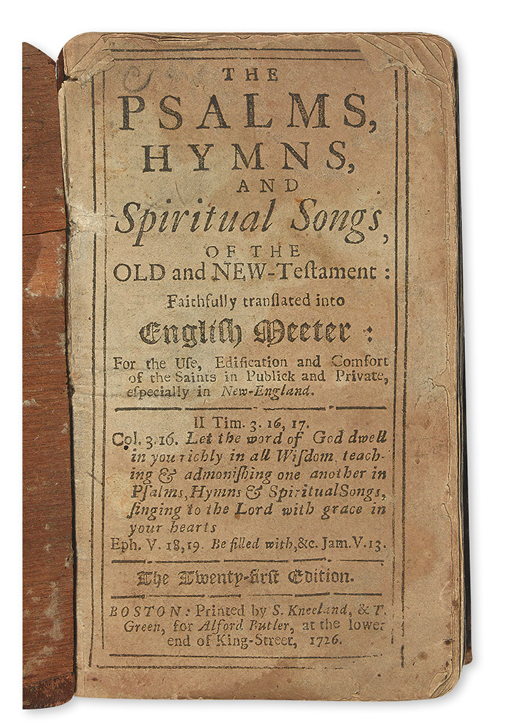 (BIBLE IN ENGLISH--PSALMS.) The Psalms, Hymns, and Spiritual Songs, of the Old and New-Testament.
