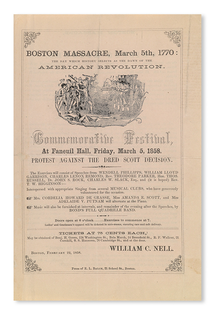 (SLAVERY AND ABOLITION.) DRED SCOTT DECISION. Boston Massacre, March 5th, 1770 . . . Commemorative Festival, at Faneuil Hall, Friday Ma