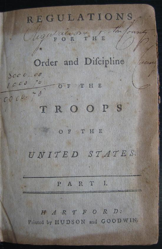 (AMERICAN REVOLUTION.) Steuben, Friedrich Wilhelm von. Regulations for the Order . . . of the Troops of the United States.  1782