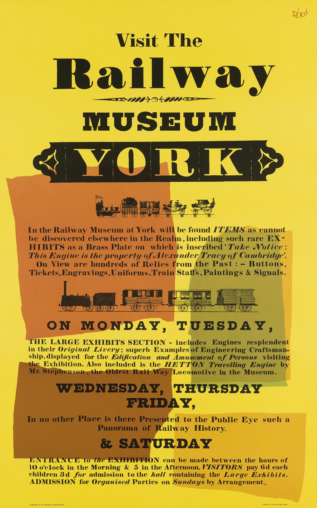 ZÉRÓ (HANS SCHLEGER, 1898-1976). VISIT THE RAILWAY MUSEUM / YORK. Circa 1950s. 40x25 inches, 101x63 cm. The Baynard Press, London.