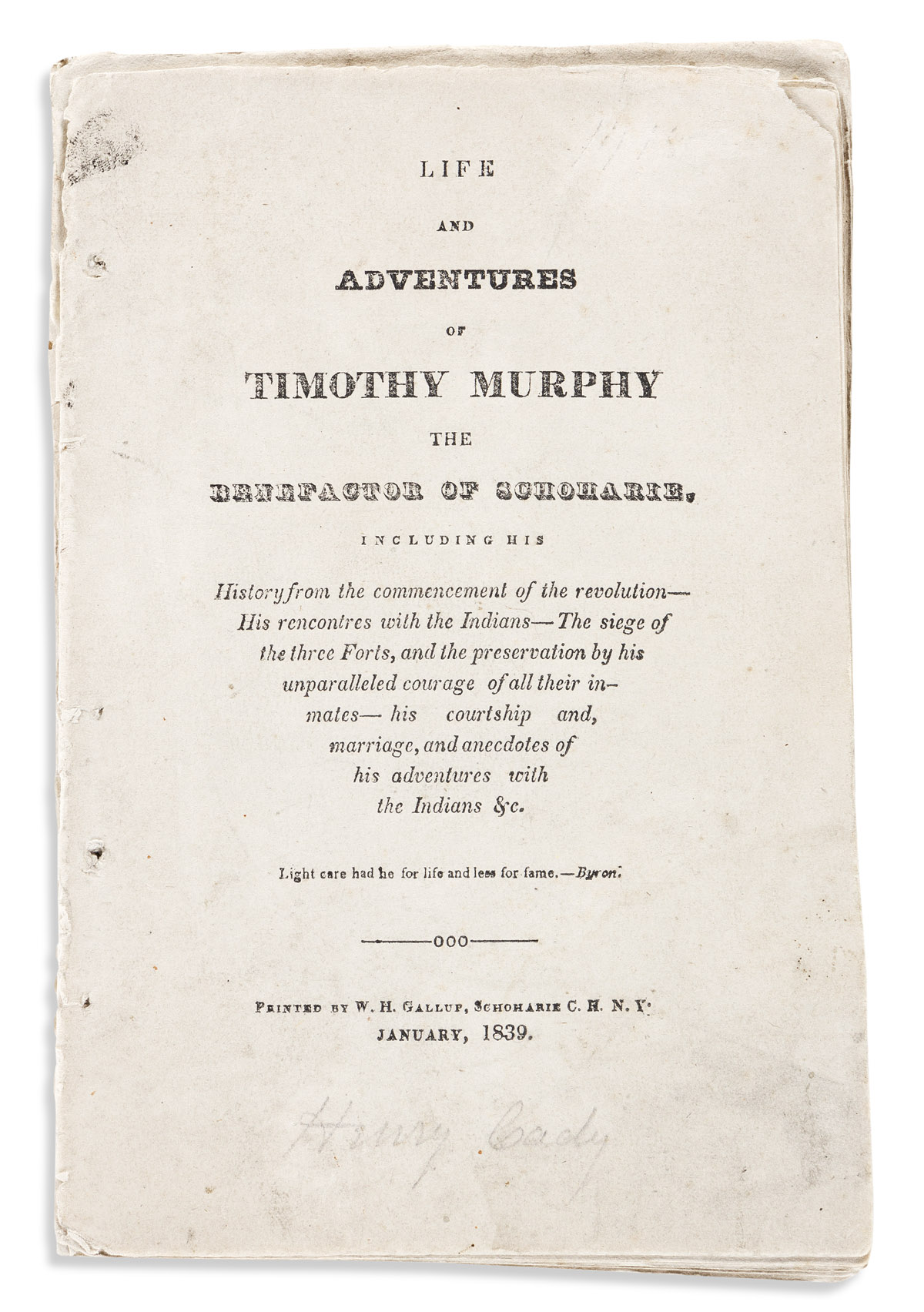 (AMERICAN REVOLUTION--HISTORY.) [William Sigsby.] Life and Adventures of Timothy Murphy . . . from the Commencement of the Revolution.