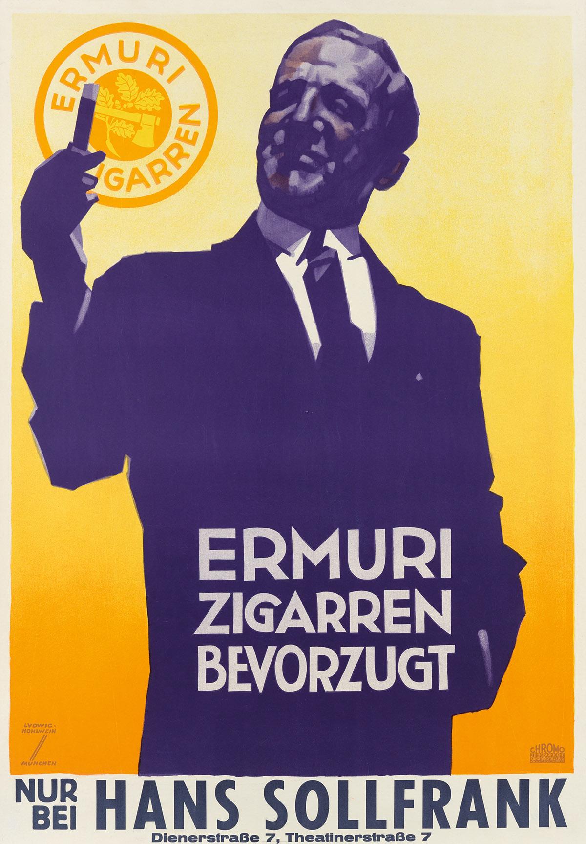 LUDWIG HOHLWEIN (1874-1949). ERMURI ZIGARREN BEVORZUGT. Circa 1925. 34x23 inches, 86x60 cm. Chromo Lithographische, Munich.