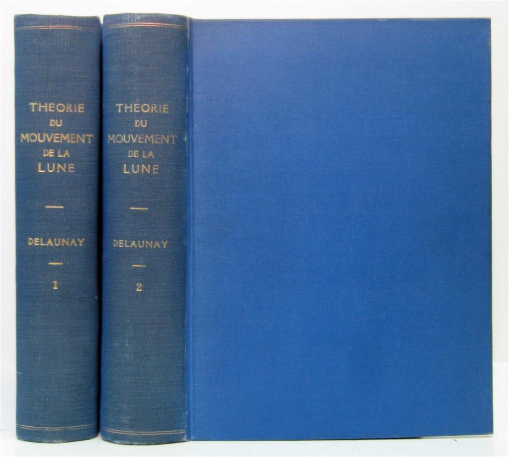 DELAUNAY-CHARLES-Théorie-du-Mouvement-de-la-Lune--2-vols--18