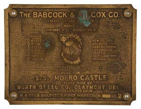 """(WARD LINE.) """"Morro Castle."""" Bronze boiler plate from the ship. Identifying the boilers as made by Babcock..."""