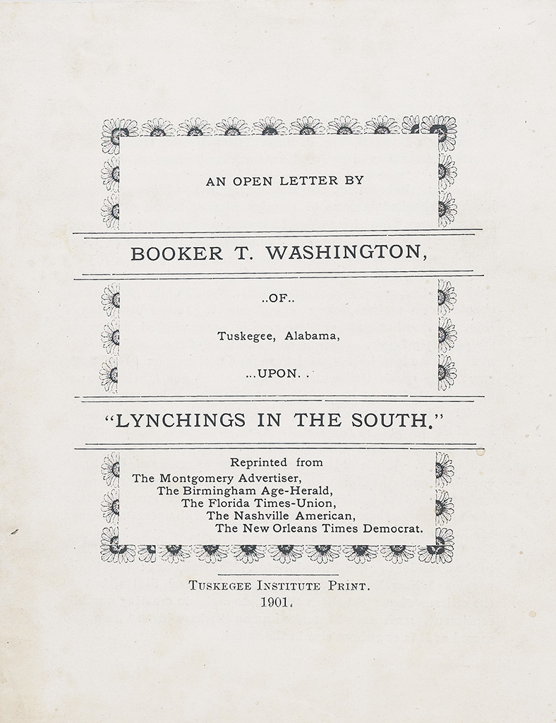 (CIVIL RIGHTS.) WASHINGTON, BOOKER T. An Open Letter by Booker T. Washington of Tuskegee, Alabama upon Lynchings in the South. Reprin