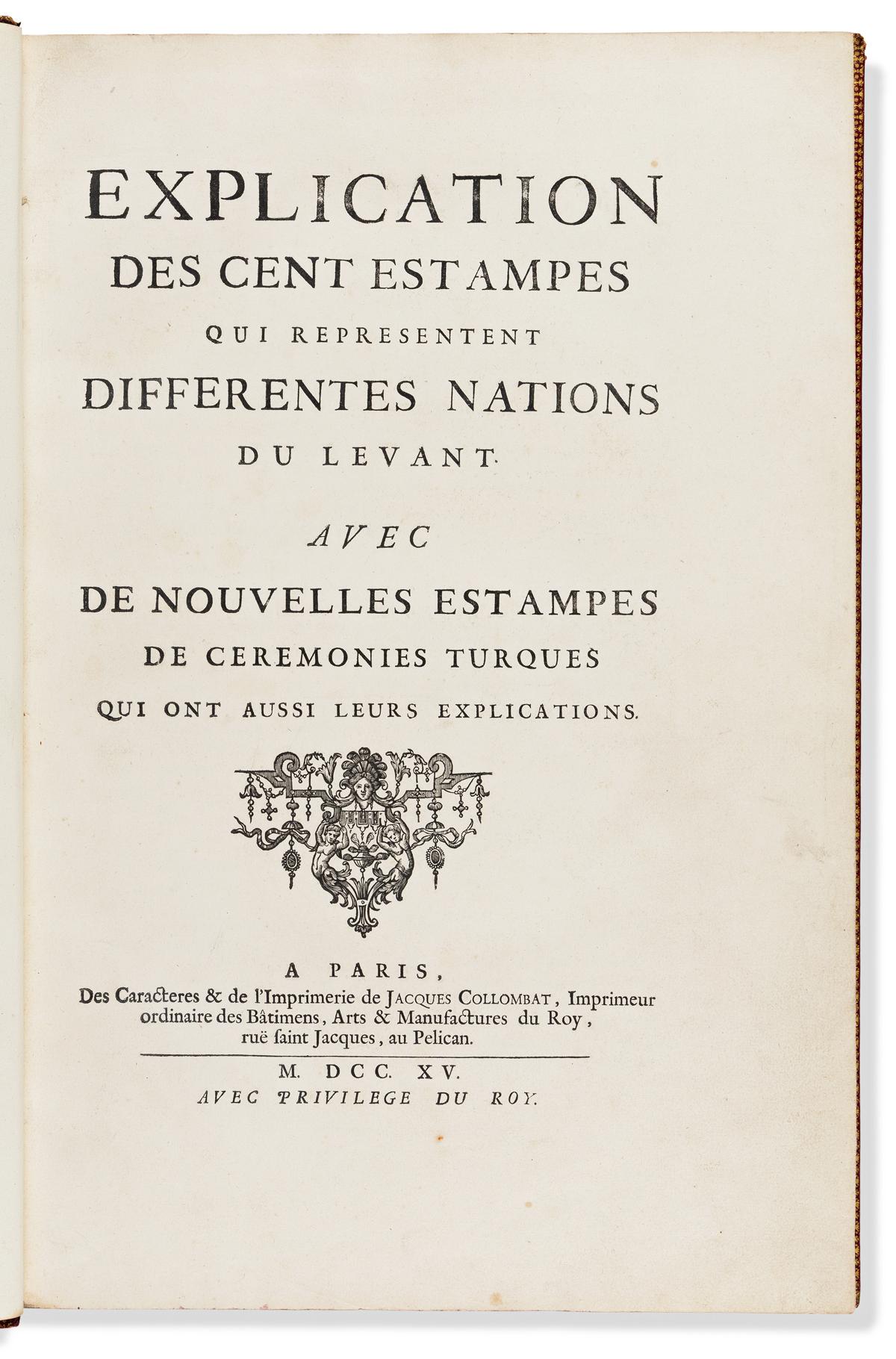 Le Hay, Jacques (c. 1645-1713) & Charles de Ferriol (1652-1722) Recueil de Cent Estampes Representant Differentes Nations du Levant.