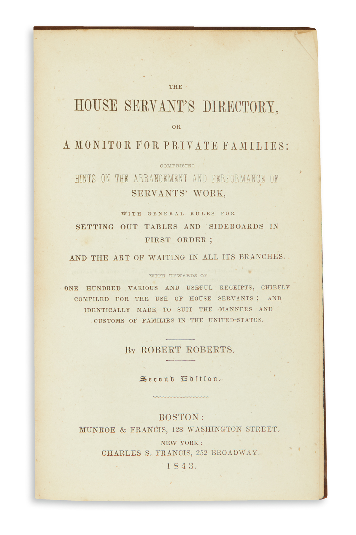 (FOOD AND DRINK.) Roberts, Robert. The House Servants Directory.