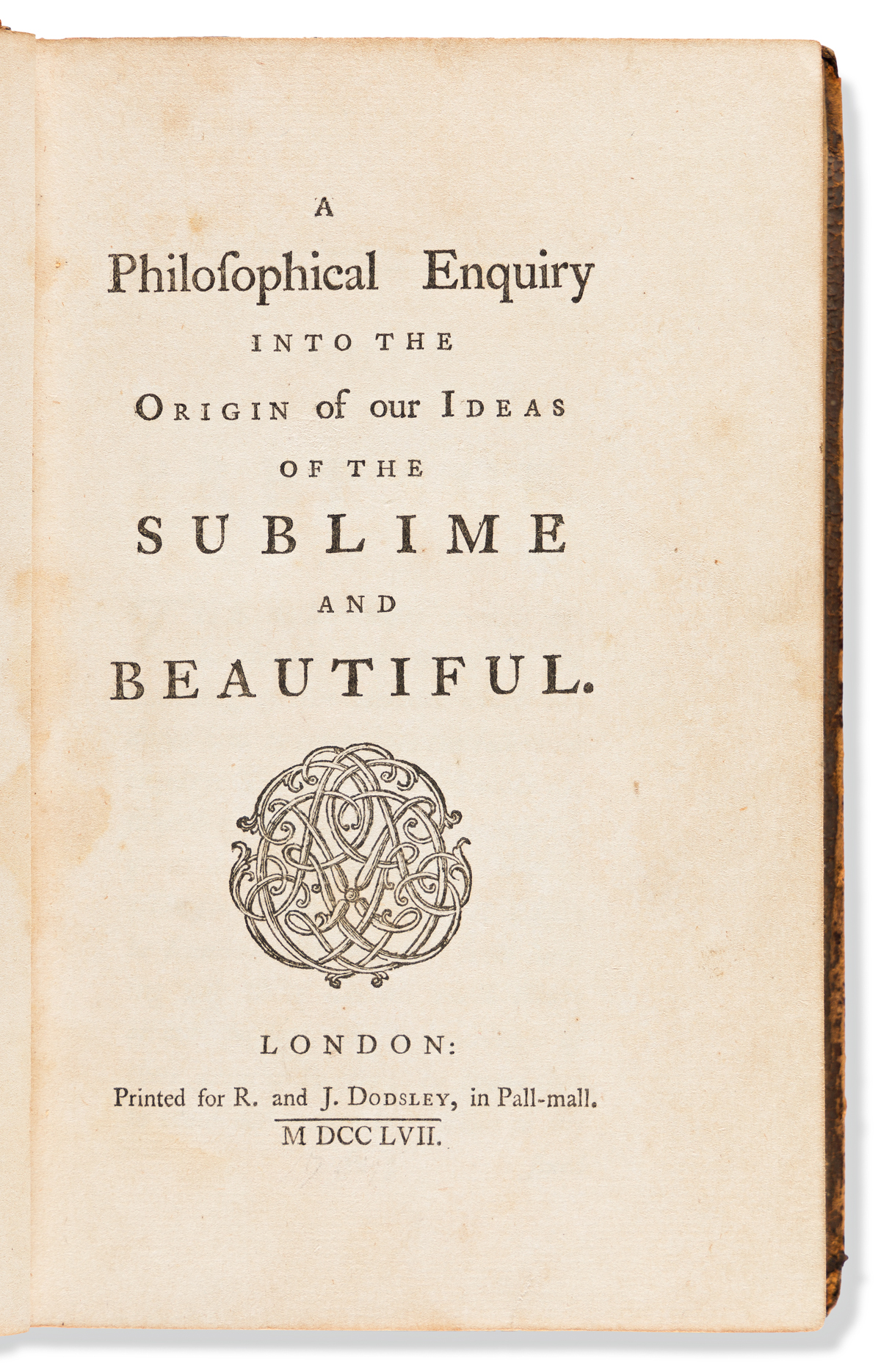 Burke, Edmund (1729-1797) A Philosophical Enquiry into the Origin of our Ideas of the Sublime & Beautiful.