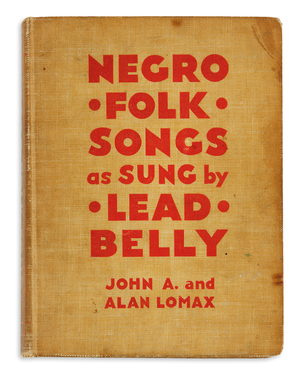 (MUSIC.) Lomax, John A. and Alan; editors. Negro Folk Songs as Sung by Lead Belly.
