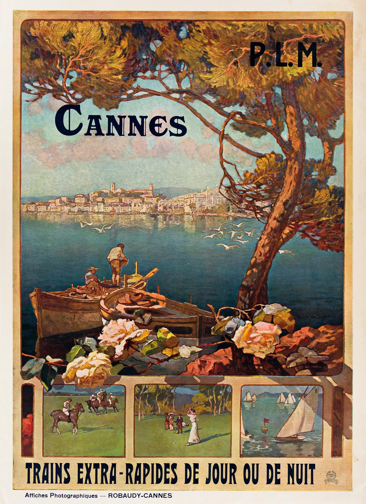 Francis de Signori (Dates Unknown).  CANNES P.L.M. Circa 1910. 42x30 inches, 108x76 cm. Robaudy, Cannes.