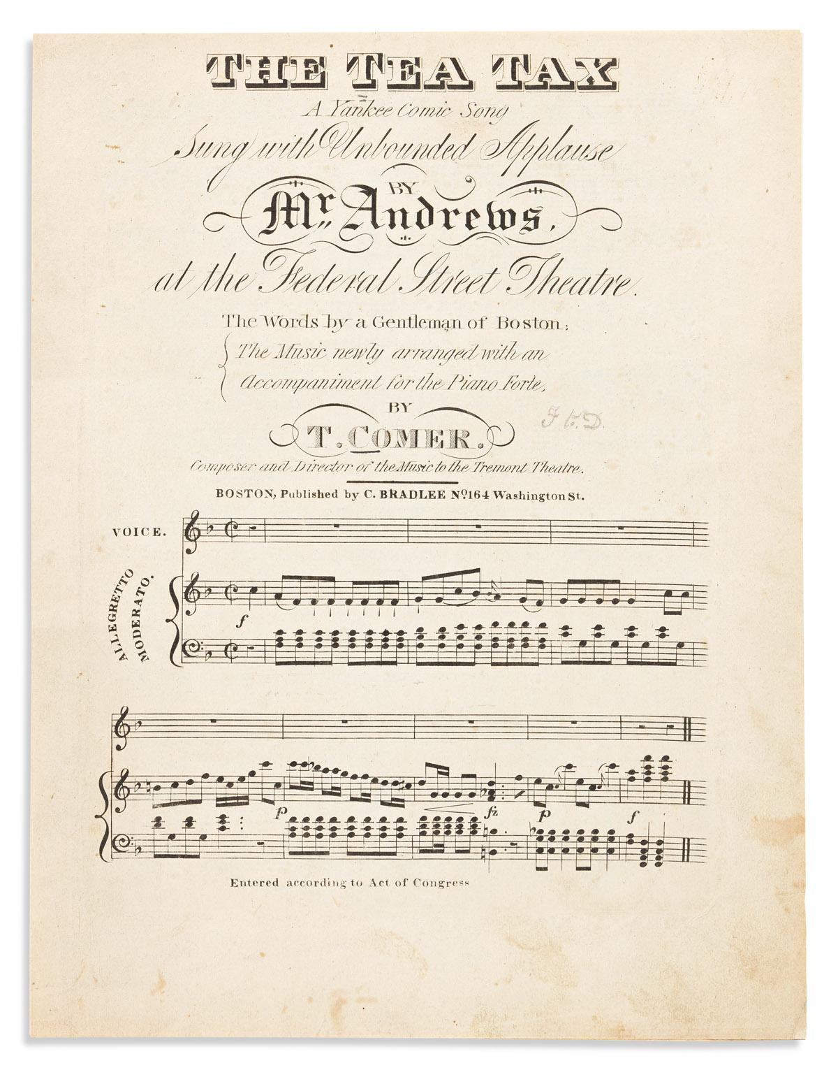 (AMERICAN REVOLUTION--HISTORY.) T. Comer, composer. The Tea Tax: A Yankee Comic Song.