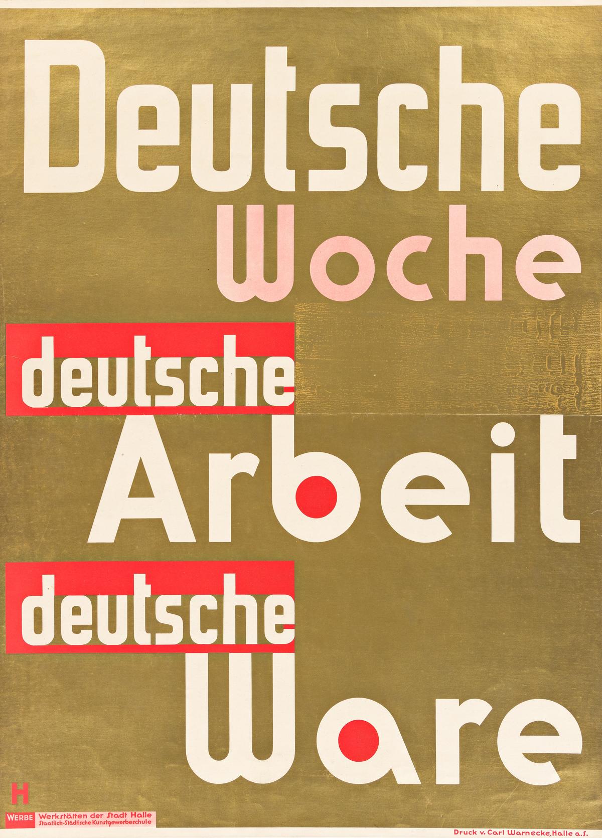 ERWIN HAHS (1887-1970).  DEUTSCHE WOCHE DEUTSCHE ARBEIT DEUTSCHE WARE. Circa 1930s. 32¾x23¾ inches, 83x60¼ cm. Carl Warnecke, Halle.