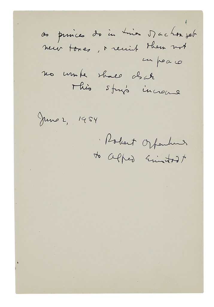 (SCIENTISTS.) OPPENHEIMER, JULIUS ROBERT. Autograph Quotation Signed and Inscribed, Robert Oppenheimer / to Alfred Eisenstadt,