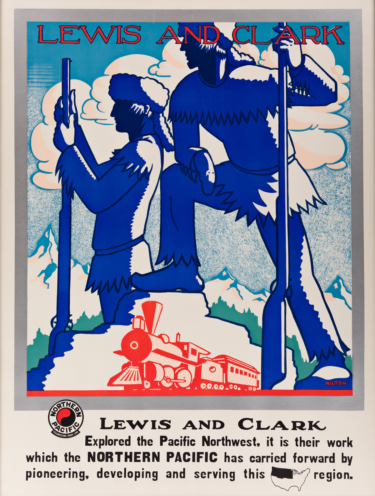 Seaverns W. Hilton (DATES UNKNOWN).  LEWIS AND CLARK / NORTHERN PACIFIC. 1920.