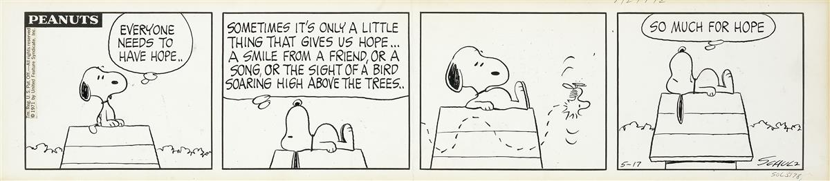 CHARLES M. SCHULZ. Everyone Needs to Have Hope.