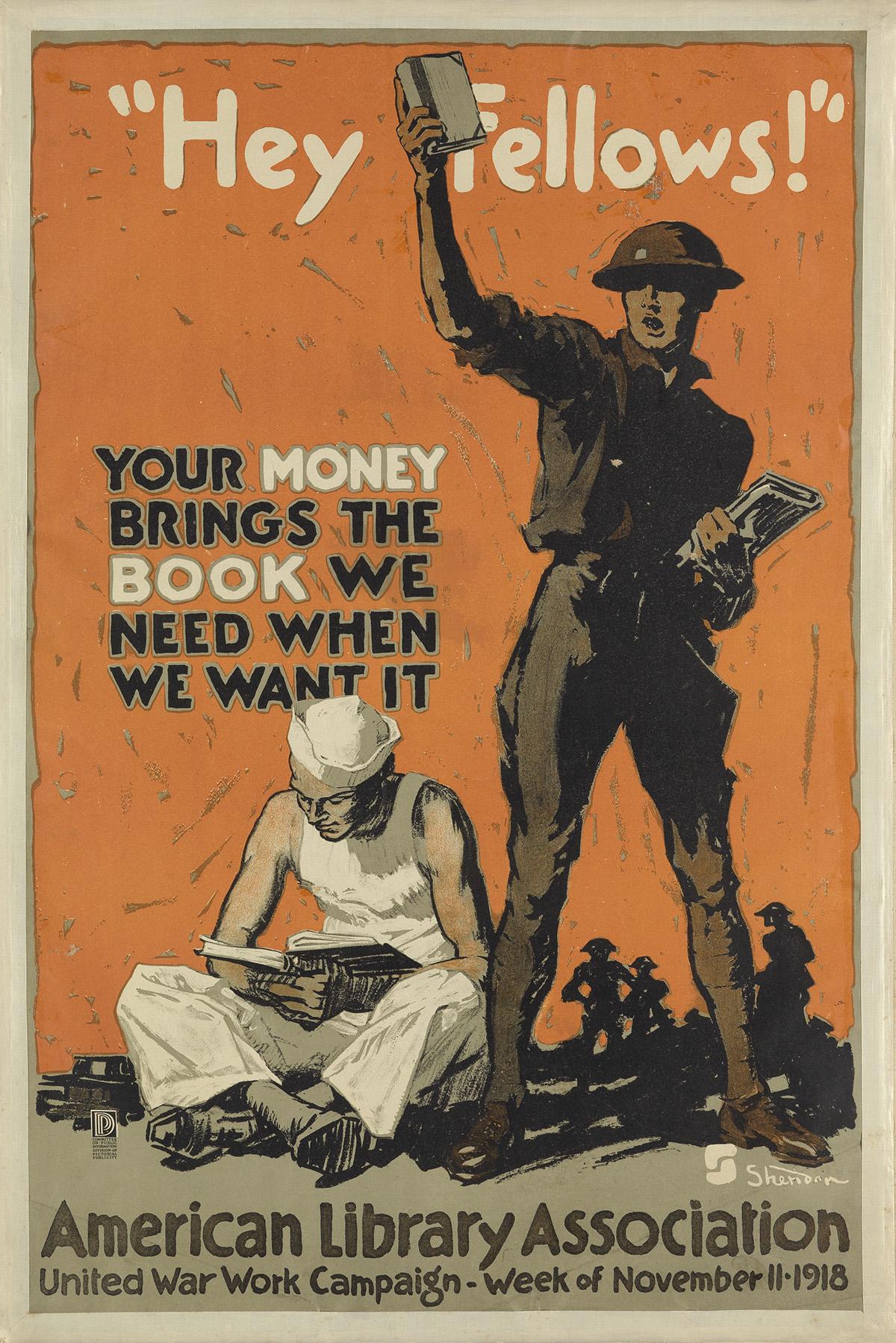 JOHN E. SHERIDAN (1880-1948). HEY FELLOWS! / AMERICAN LIBRARY ASSOCIATION. 1918. 30x20 inches, 76x50 cm.