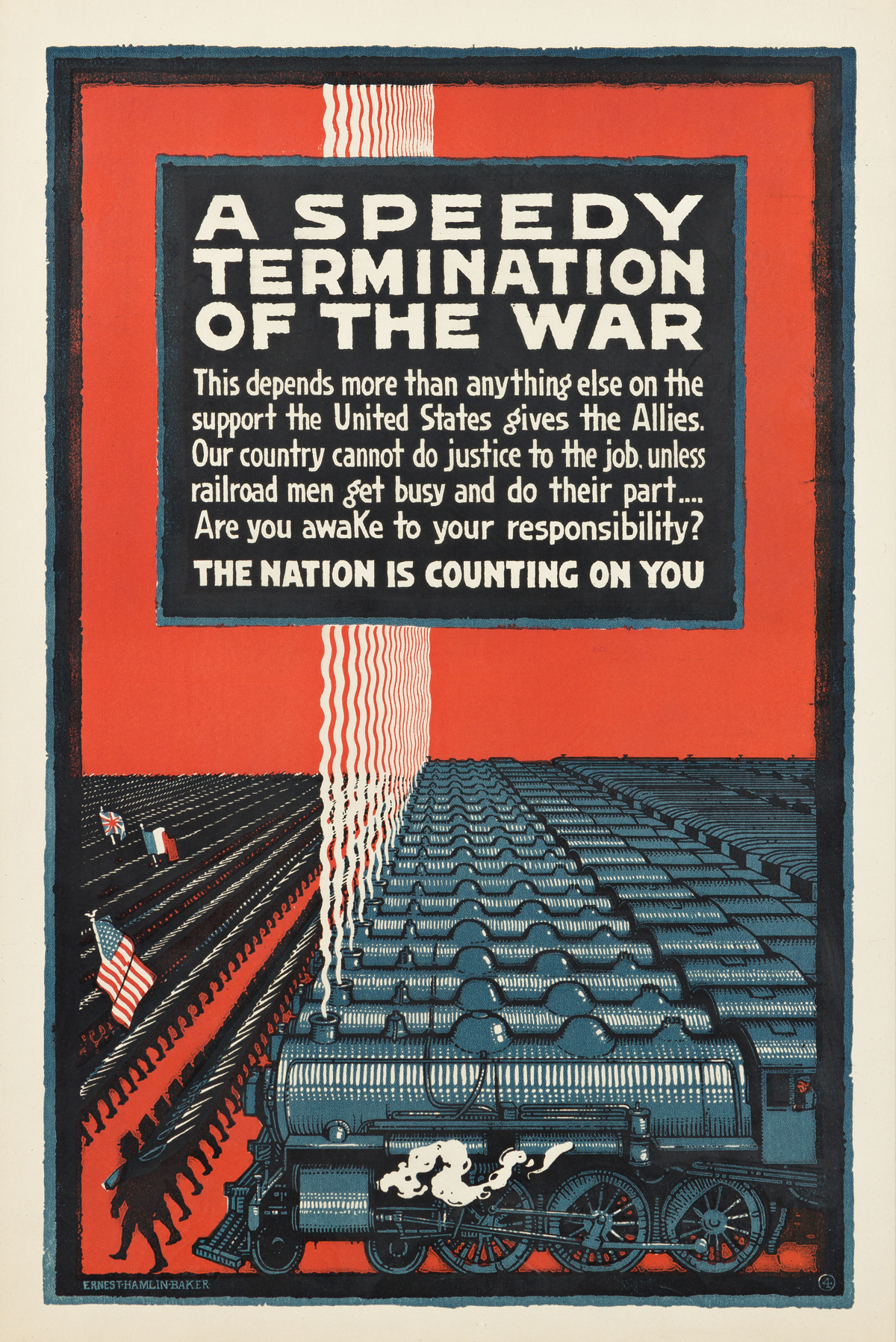 ERNEST HAMLIN BAKER (1889-1975).  A SPEEDY TERMINATION OF THE WAR. Small format poster. Circa 1917. 17¾x12 inches, 45x30½ cm.