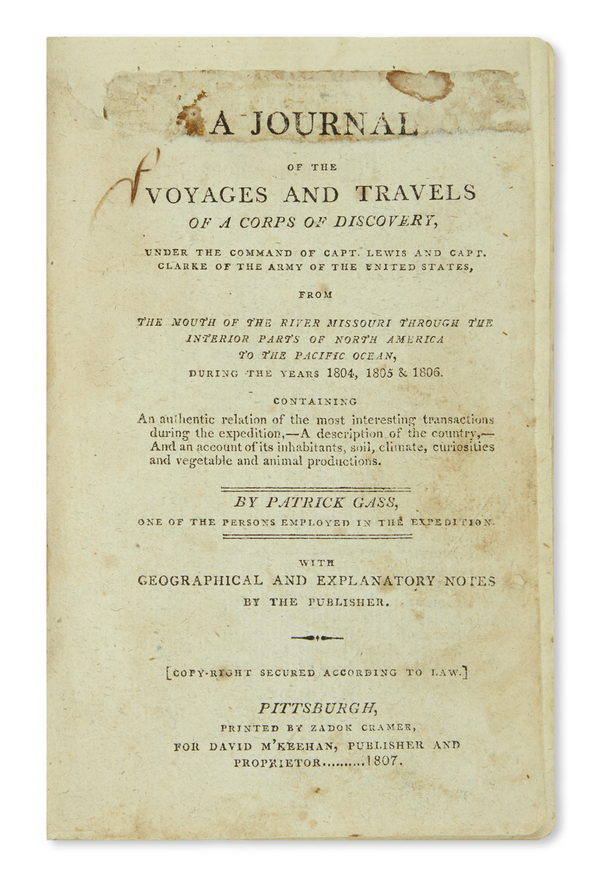 (LEWIS AND CLARK.) Gass, Patrick. A Journal of the Voyages and Travels of a Corps of Discovery,
