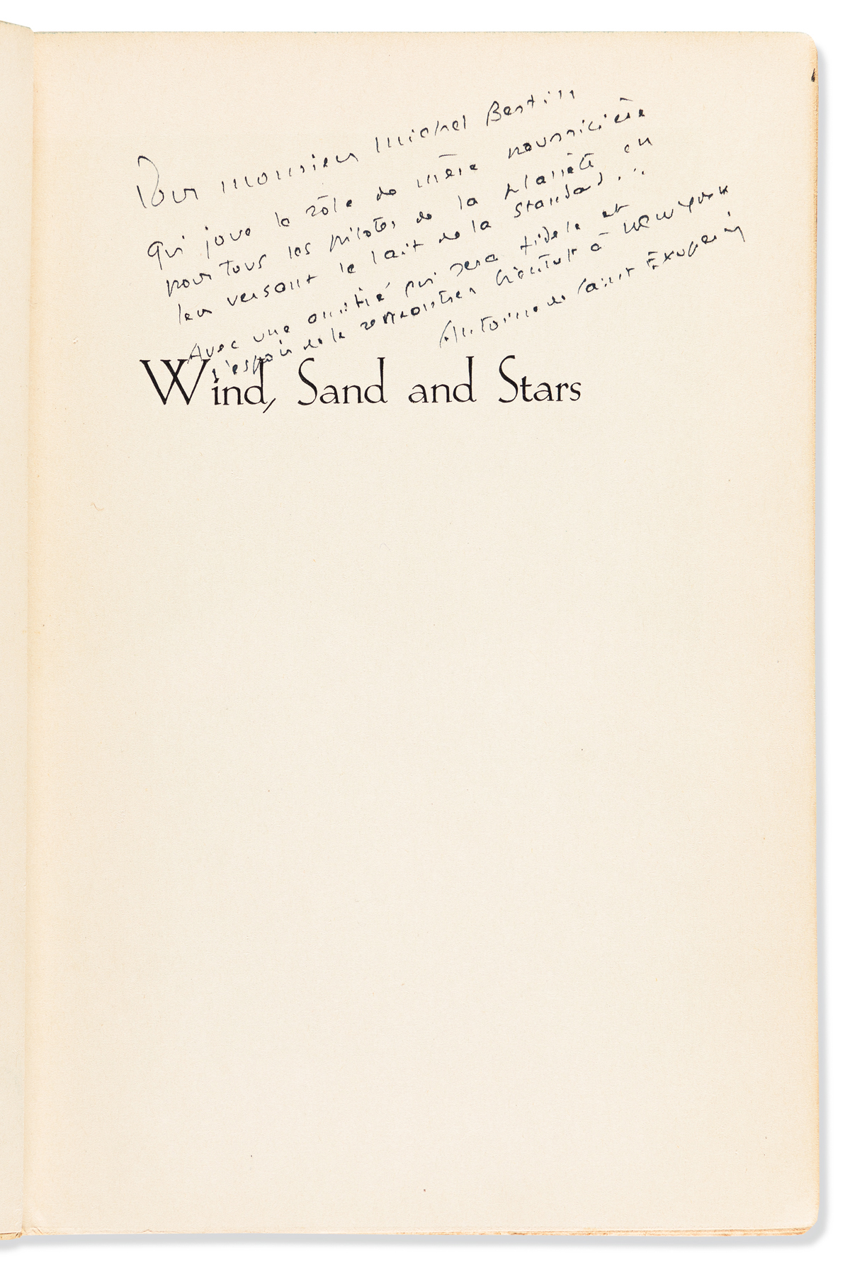 SAINT-EXUPÉRY, ANTOINE DE. Wind, Sand, and Stars. Signed and Inscribed,