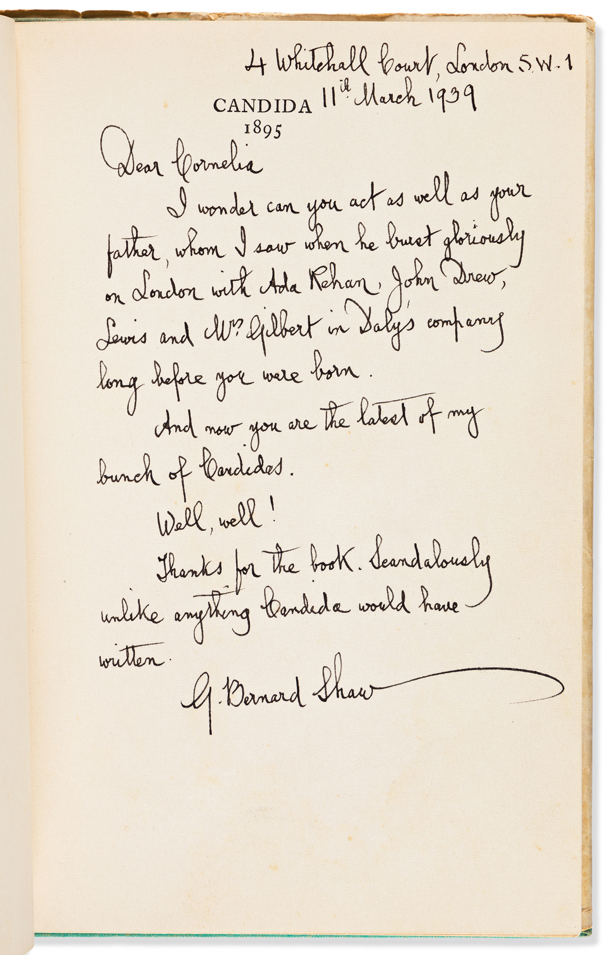 SHAW, GEORGE BERNARD. Candida. With an Autograph Letter Signed, to Cornelia Otis Skinner, on half-title page.