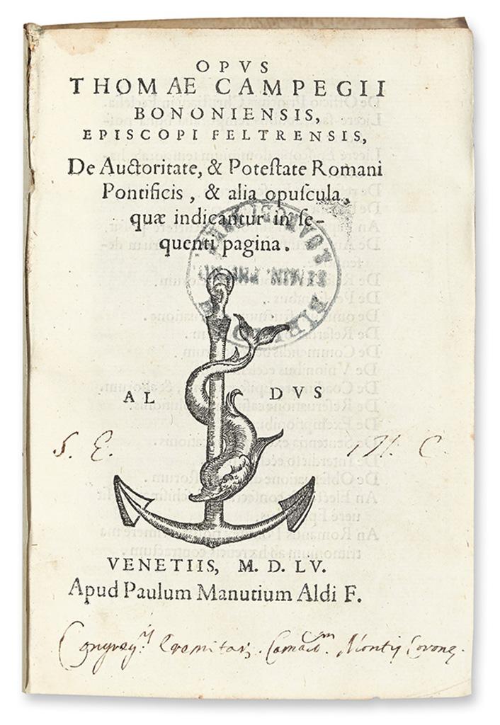 CAMPEGGIO, TOMMASO. Opus . . . de auctoritate & potestate Romani pontificis. 1555 + De coelibatu sacerdotum non abrogando.  1554
