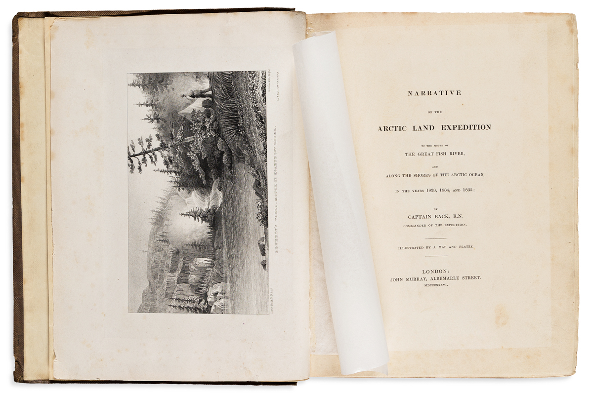 Back, Sir George (1796-1878) Narrative of the Arctic Land Expedition to the Mouth of the Great Fish River, and along the Shores of the