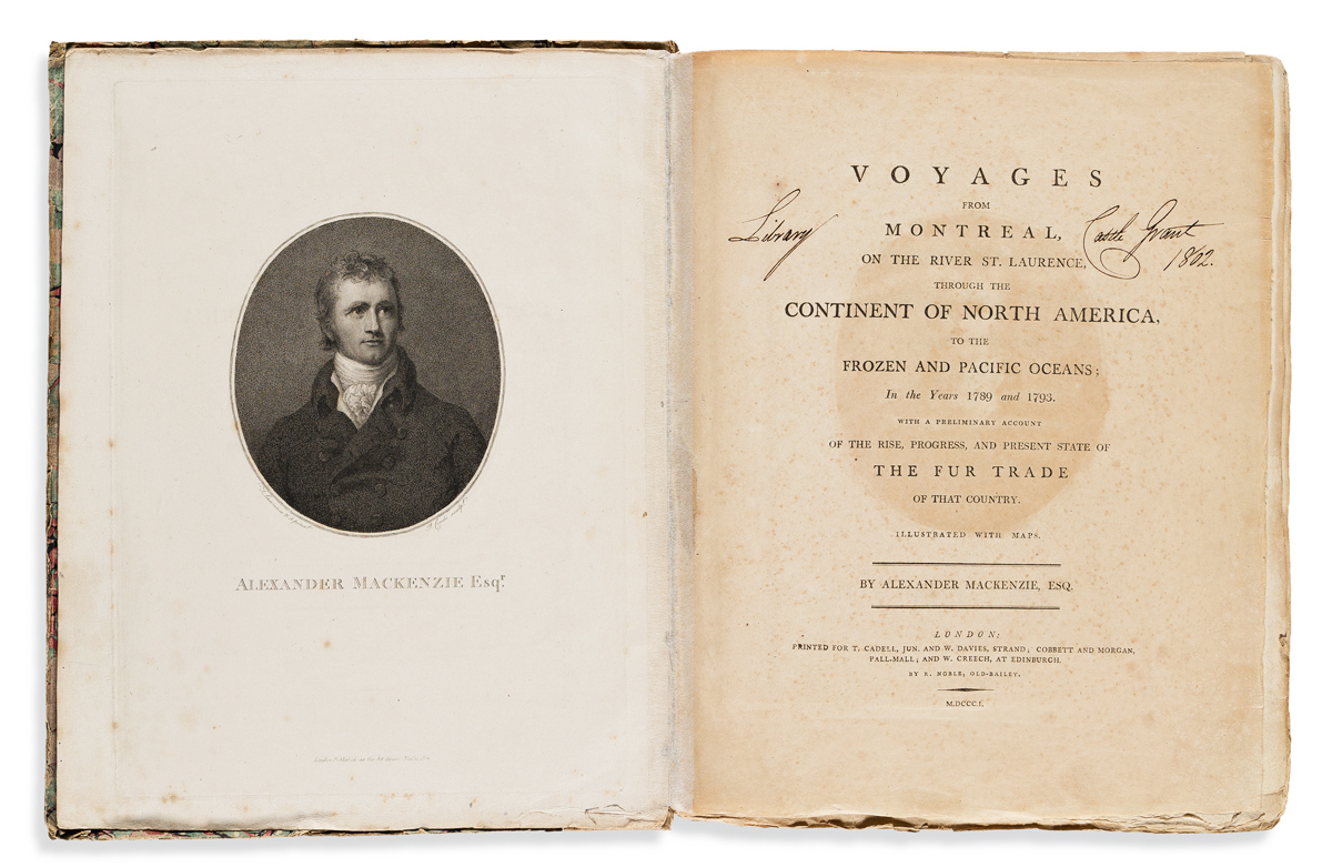 Mackenzie, Sir Alexander (1764-1820) Voyages from Montreal, on the River St. Laurence, through the Continent of North America to the Fr