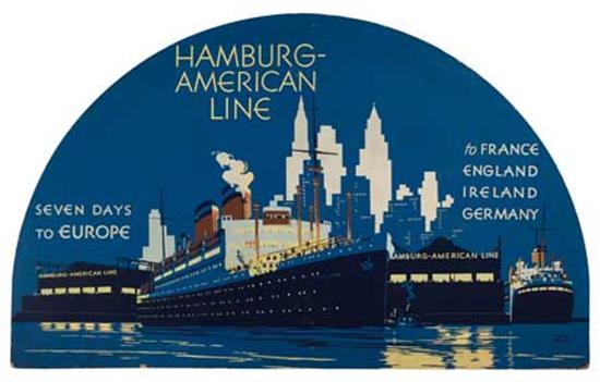 "(HAMBURG-AMERICAN LINE.) ""New York."" Hamburg-American Line. Seven Days to Europe to France England Ireland Germany.e..."