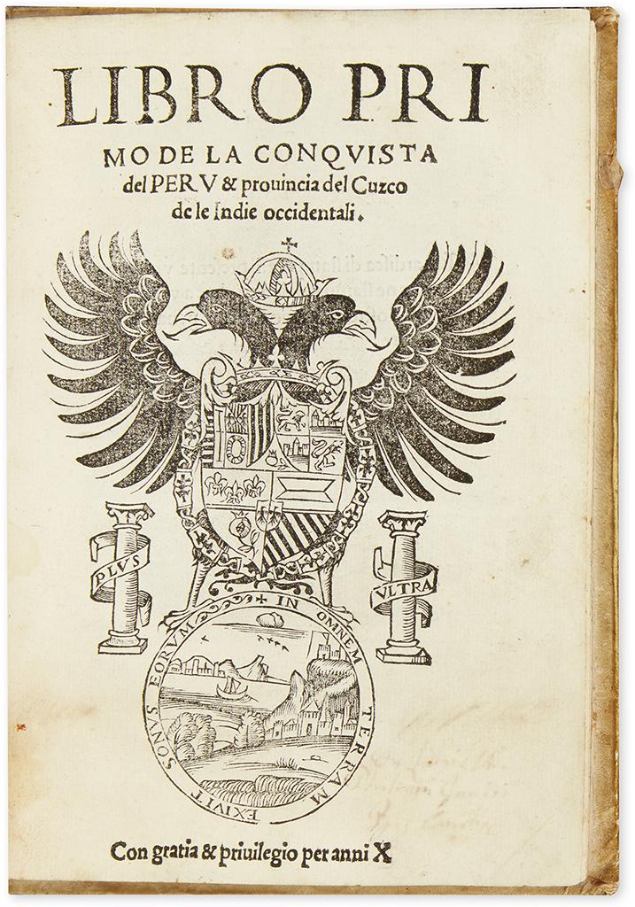 (PERU.) [Xerez, Francisco de]. Libro primo de la conquista del Peru & provincia del Cuzco.