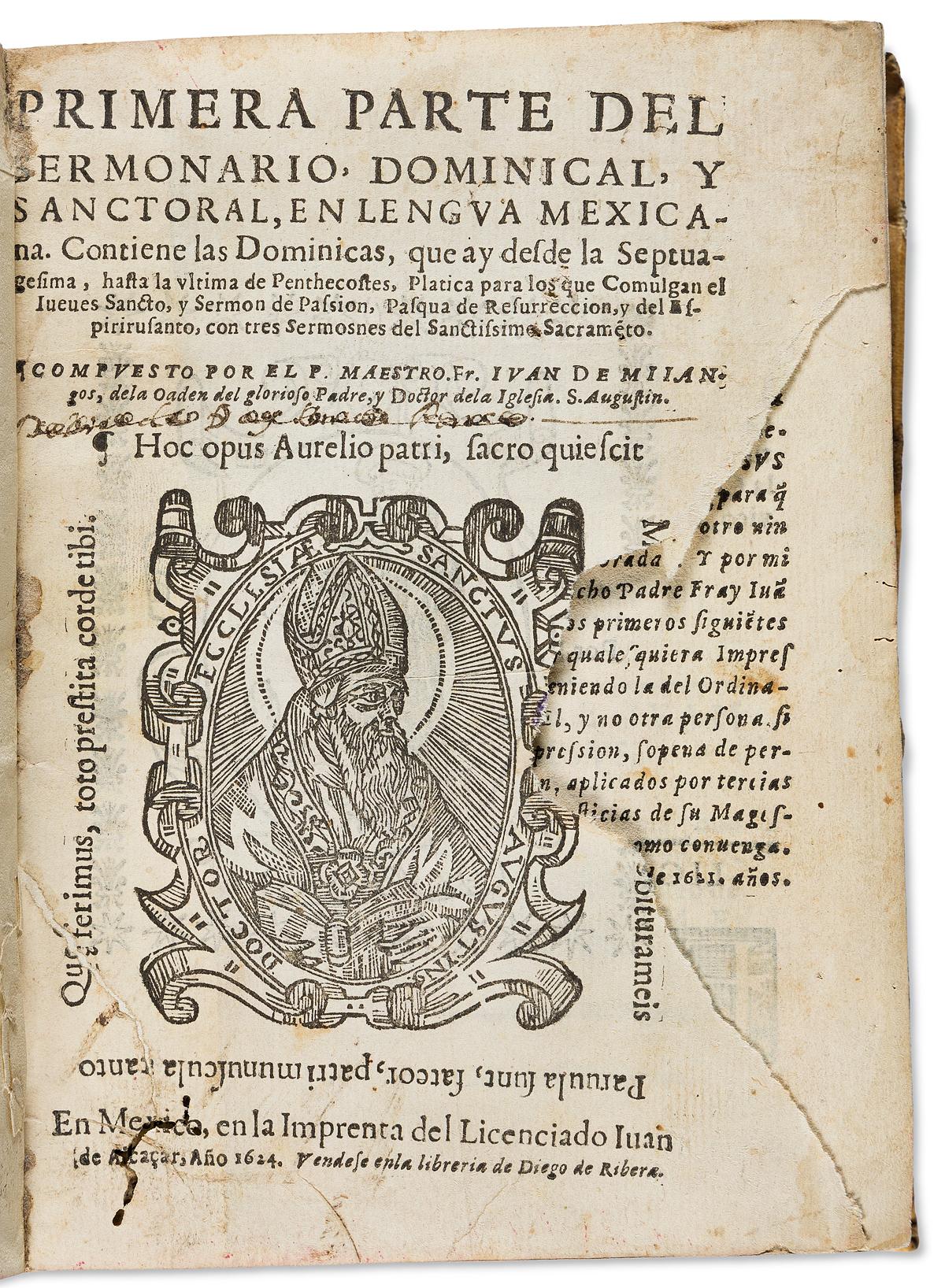 (MEXICAN IMPRINT--1624.) Juan de Mijangos. Primera parte del sermonario, dominical, y sanctoral en lengua mexicana.