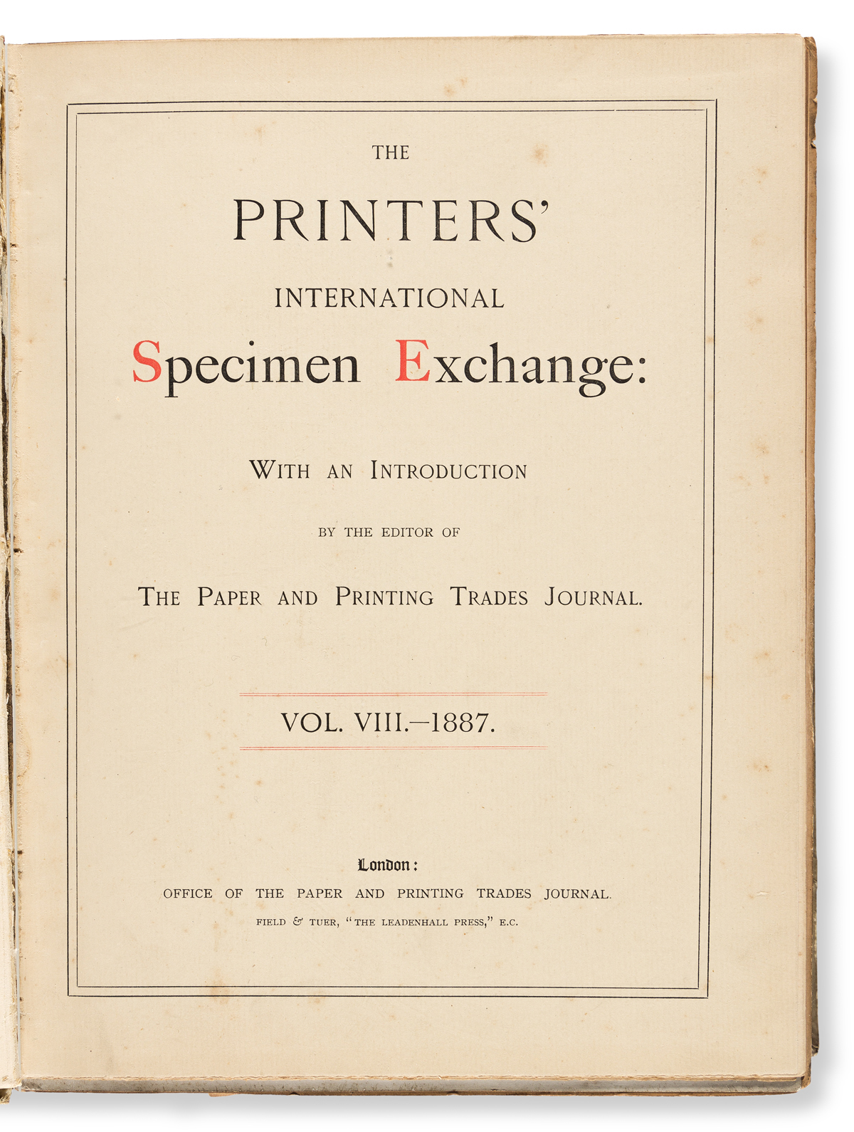 [SPECIMEN BOOK — INTERNATIONAL SPECIMEN EXCHANGE]. The Printers' International Specimen Exchange: With an Introduction by the Editor of