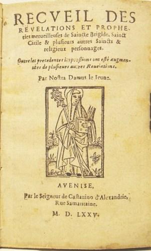 NOSTRADAMUS-MICHEL-DE--1575--Recueil-des-Revelations-et-Prop
