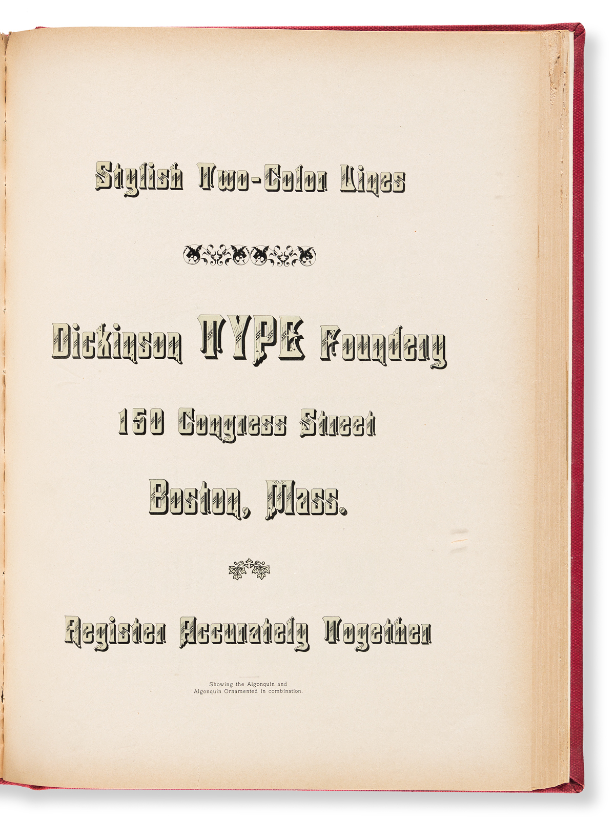 [SPECIMEN BOOK — AMERICAN TYPE FOUNDERS]. Dickinson Type Foundry/Dalton Phelps, (Boston, 1894).