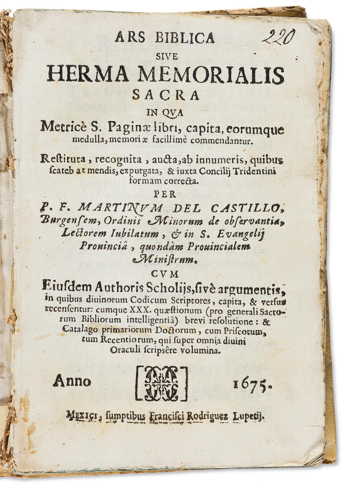 (MEXICAN IMPRINT--1675.) Martín del Castillo. Ars biblica sive herma memorialis sacra.