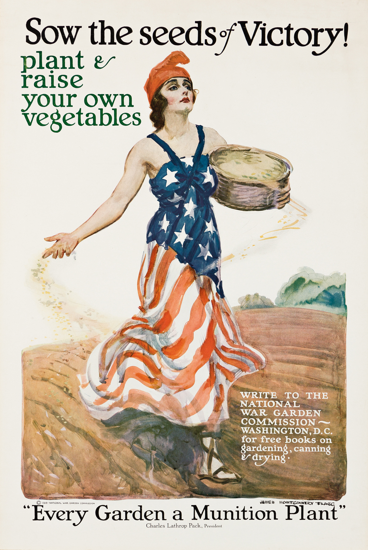 JAMES MONTGOMERY FLAGG (1870-1960).  SOW THE SEEDS OF VICTORY! 1918. 32¼x21¾ inches, 82x55¼ cm.