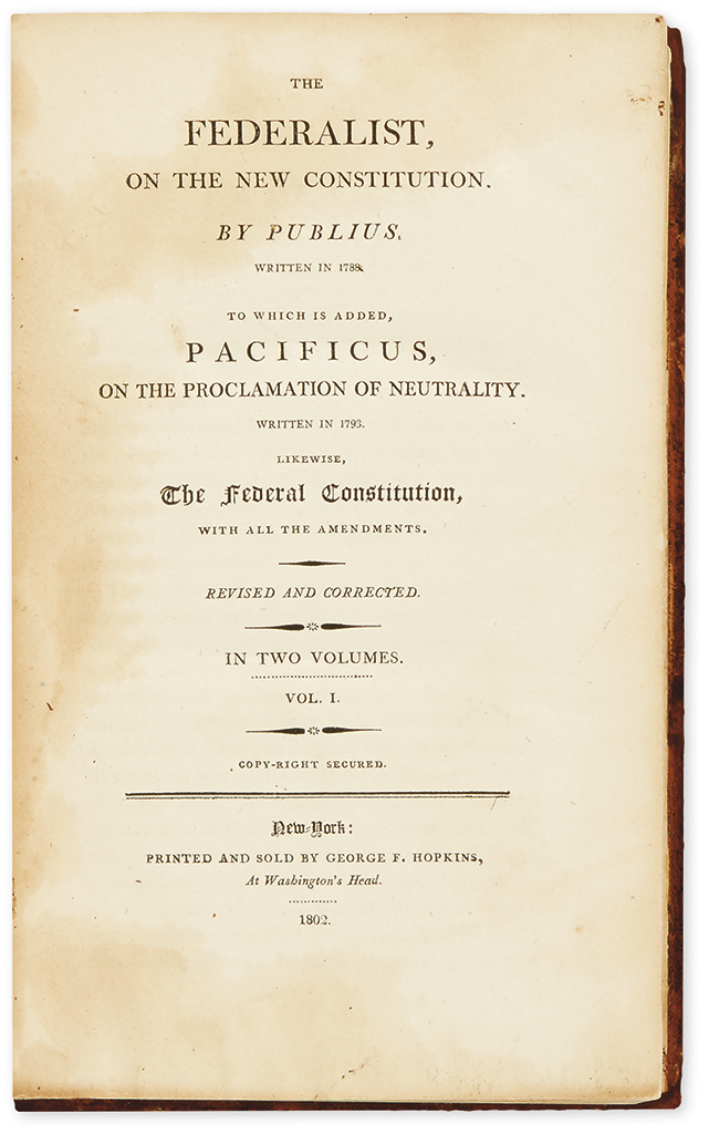 (LAW.) [Hamilton, Alexander; et al.] The Federalist, on the New Constitution.