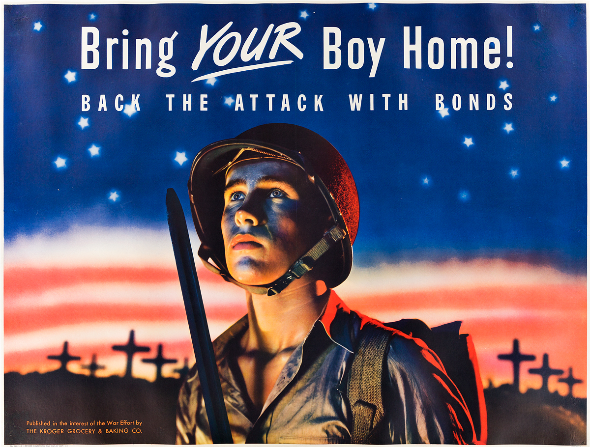 DESIGNER-UNKNOWN-BRING-YOUR-BOY-HOME--BACK-THE-ATTACK-WITH-BONDS-1943-35x46-inches-89x118-cm-Kroger-Advertising-and-Display-Dept