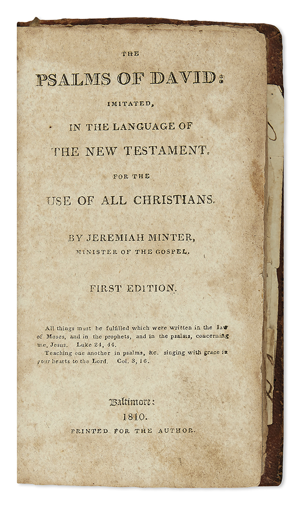 (BIBLE IN ENGLISH--PSALMS.) Minter, Jeremiah. The Psalms of David, Imitated in the Language of the New Testament,