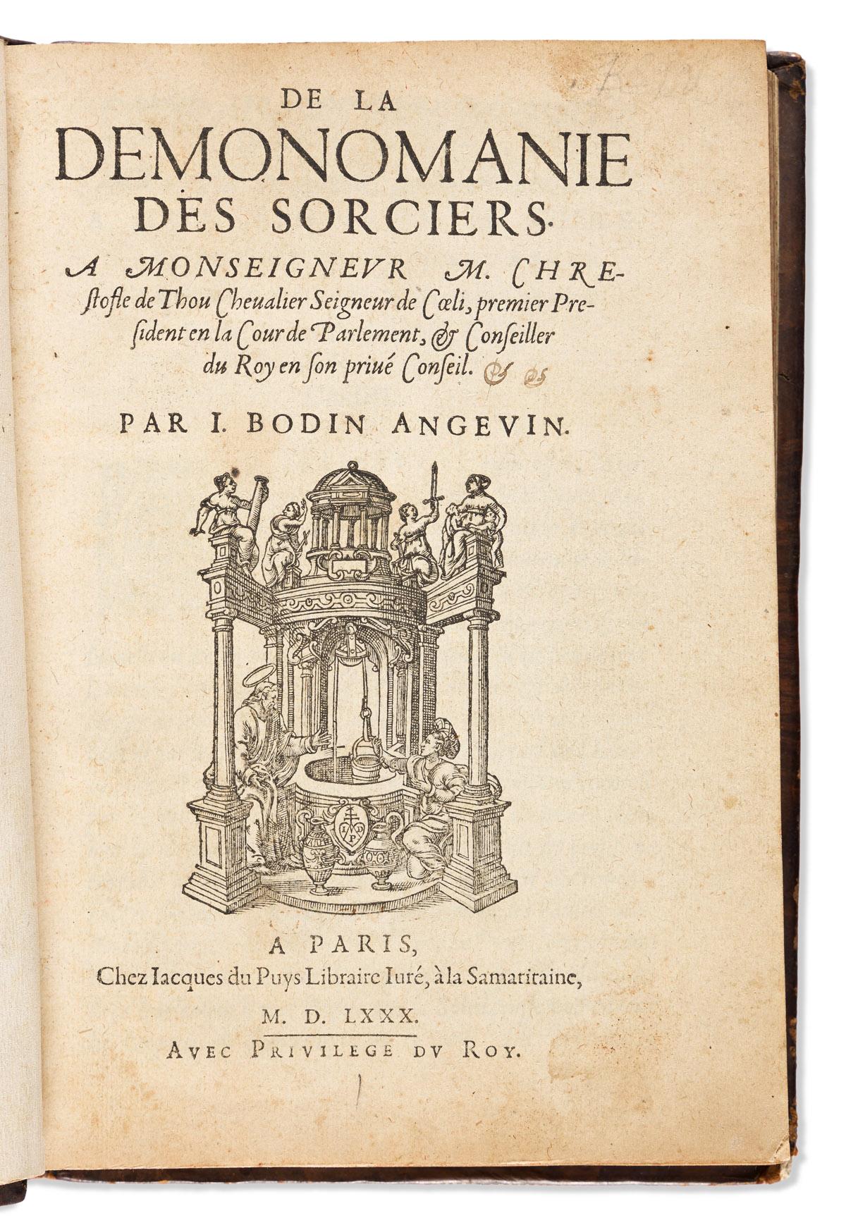 Bodin, Jean (1529-1596) De la Demonomanie des Sorciers.