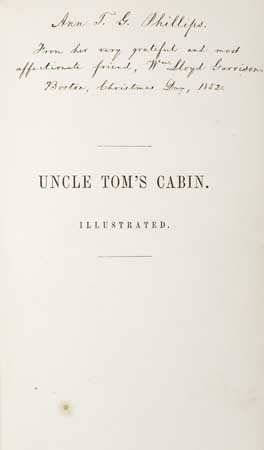 (SLAVERY AND ABOLITION.) STOWE, HARRIET BEECHER. Uncle Tom's Cabin; or Life Among the Lowly.