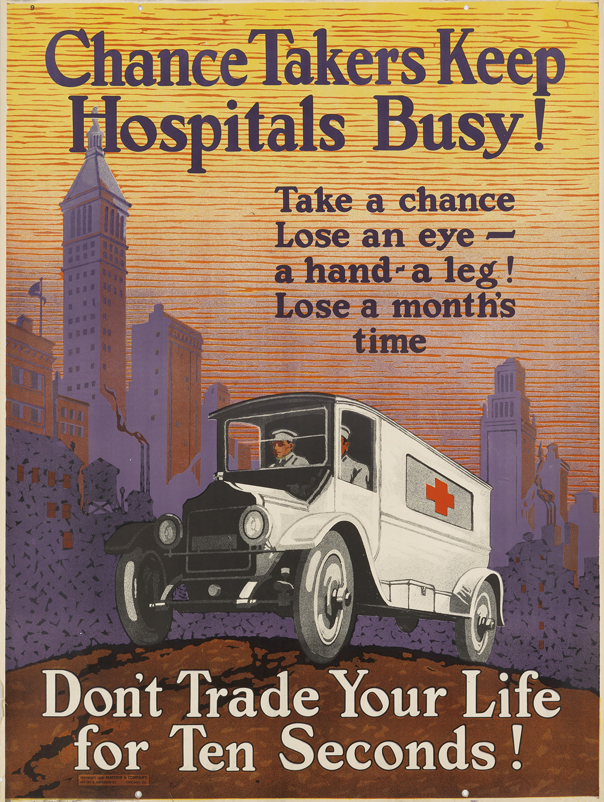 DESIGNER-UNKNOWN-CHANCE-TAKERS-KEEP-HOSPITALS-BUSY--DONT-TRADE-YOUR-LIFE-FOR-TEN-SECONDS-1925-48x36-inches-122x91-cm-Mather--C
