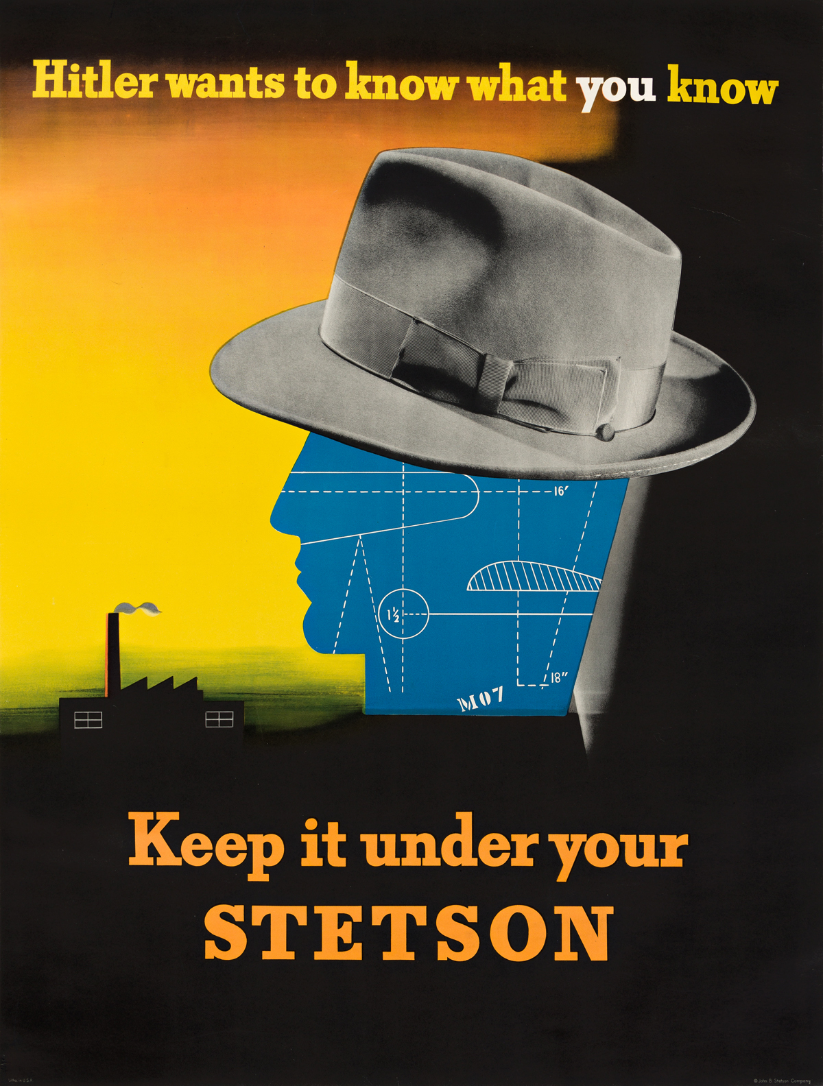 EDWARD MCKNIGHT KAUFFER (1890-1954).  KEEP IT UNDER YOUR STETSON. 1942. 39x29¼ inches, 99x71¾ cm. John B. Stetson & Co., Philadelphia.
