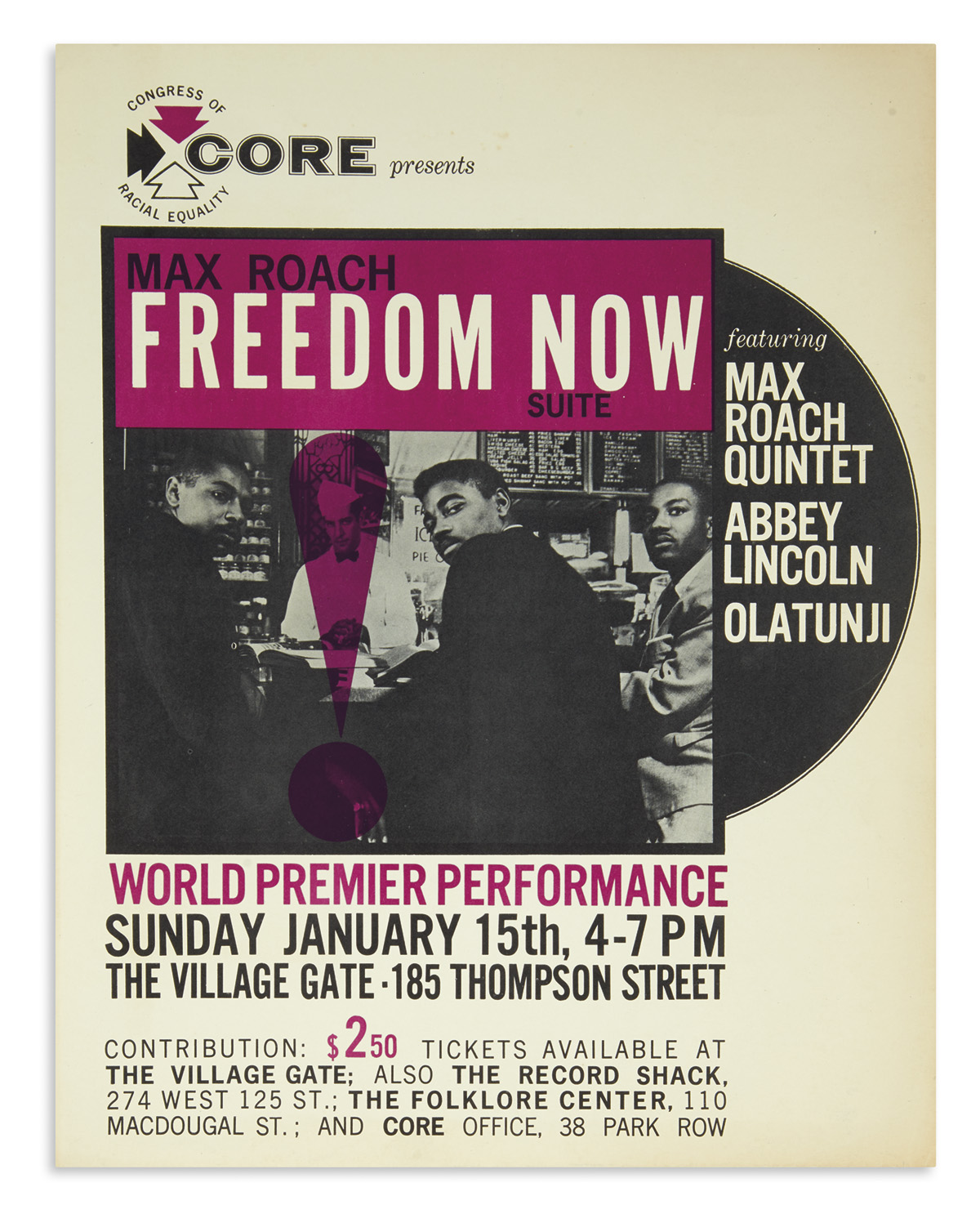 (MUSIC.) CORE Presents Max Roach, Freedom Now Suite . . . World Premier Performance.