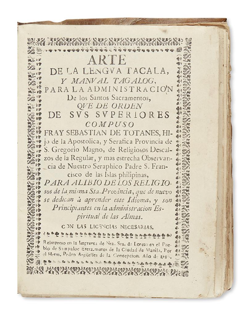 (PHILIPPINES.) Totanes, Sebastián de. Arte de la lengua Tacala y manual Tagalog.
