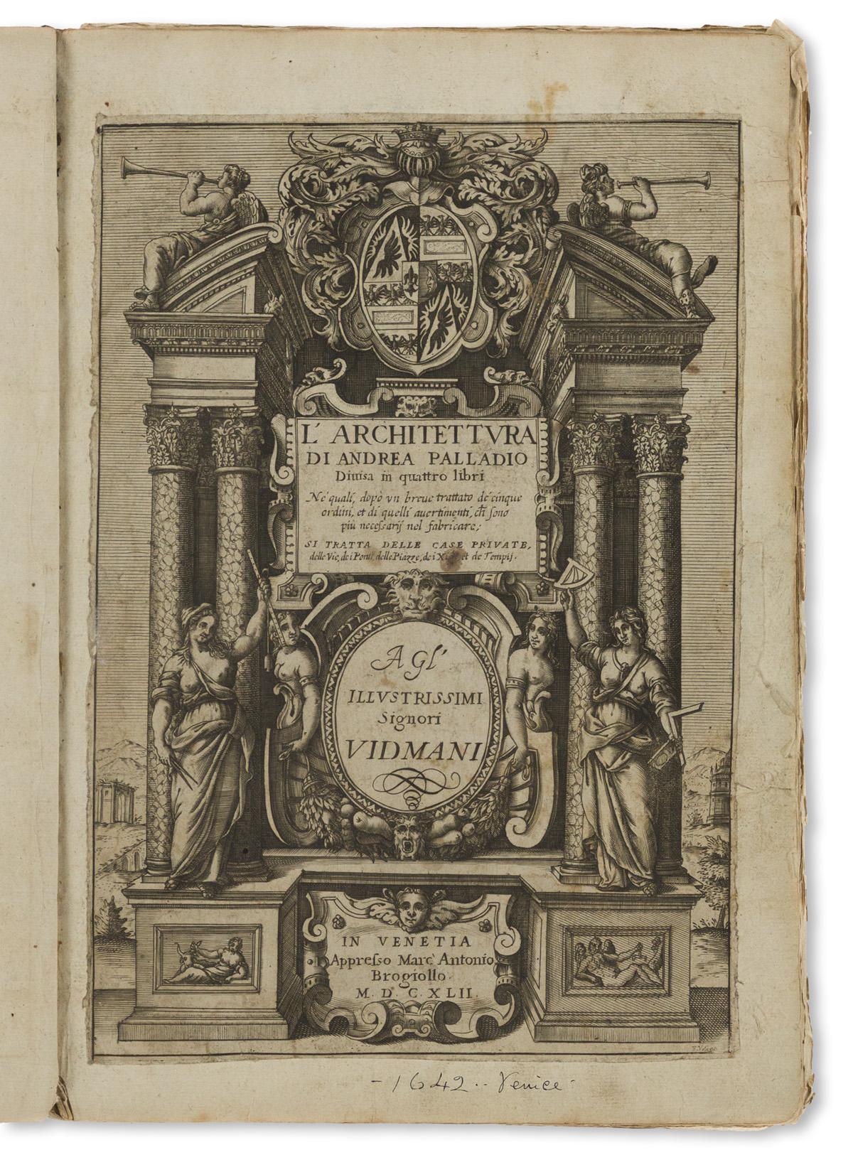 Palladio, Andrea (1518-1580) LArchitettura Divisa in Quattro Libri.