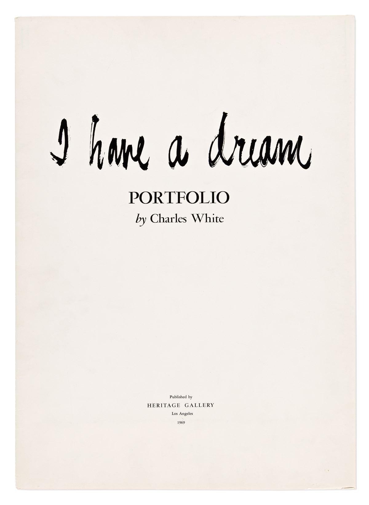 CHARLES WHITE (1918 - 1979) I Have A Dream Portfolio.